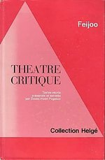FEIJOO, THEATRE CRITIQUE. COLLECTION HELGÉ. 1971